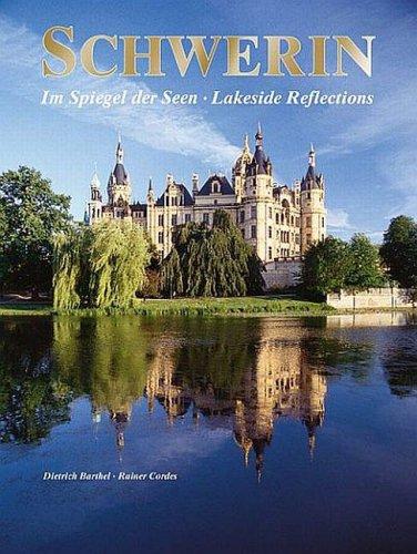 Schwerin: Im Spiegel der Seen - Lakeside Reflec...