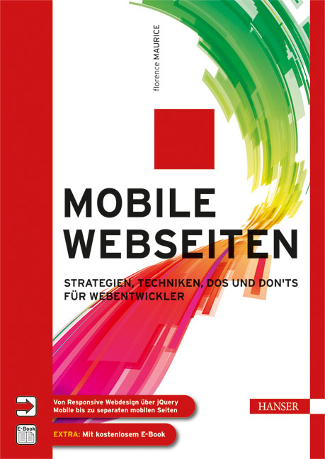 Mobile Webseiten: Strategien, Techniken, Dos un...