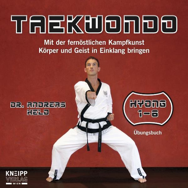 Taekwondo: Mit der fernöstlichen Kampfkunst Kör...