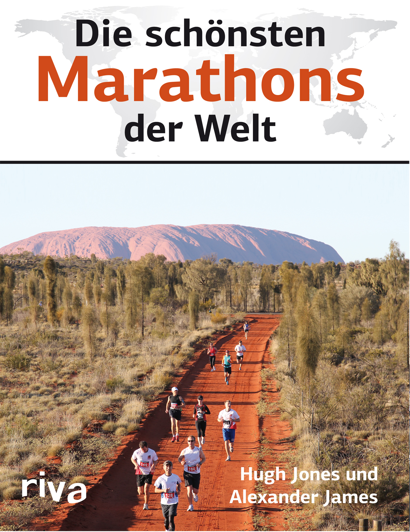 Die schönsten Marathons der Welt - Alexander James