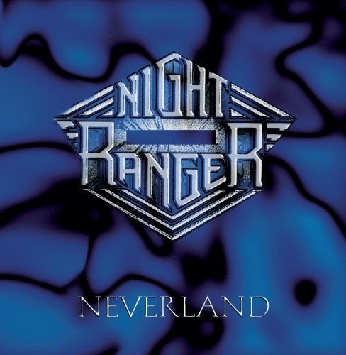 Night Ranger - Neverland