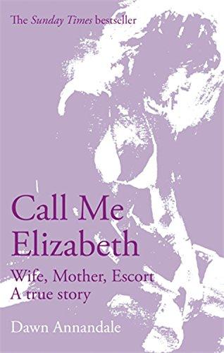 Alexander, Mary - Call Me Elizabeth: Wife, Moth...