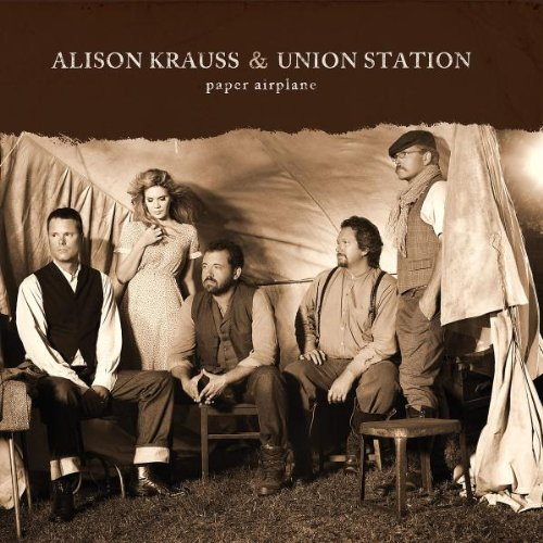 Krauss,Alison & Union Station - Paper Airplane ...