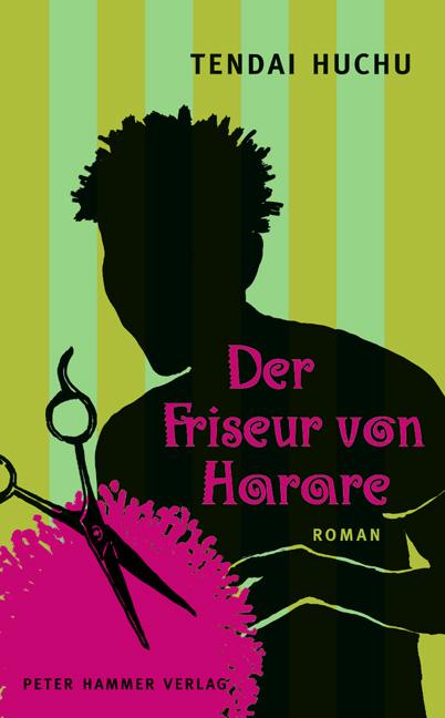 Der Friseur von Harare - Huchu, Tendai