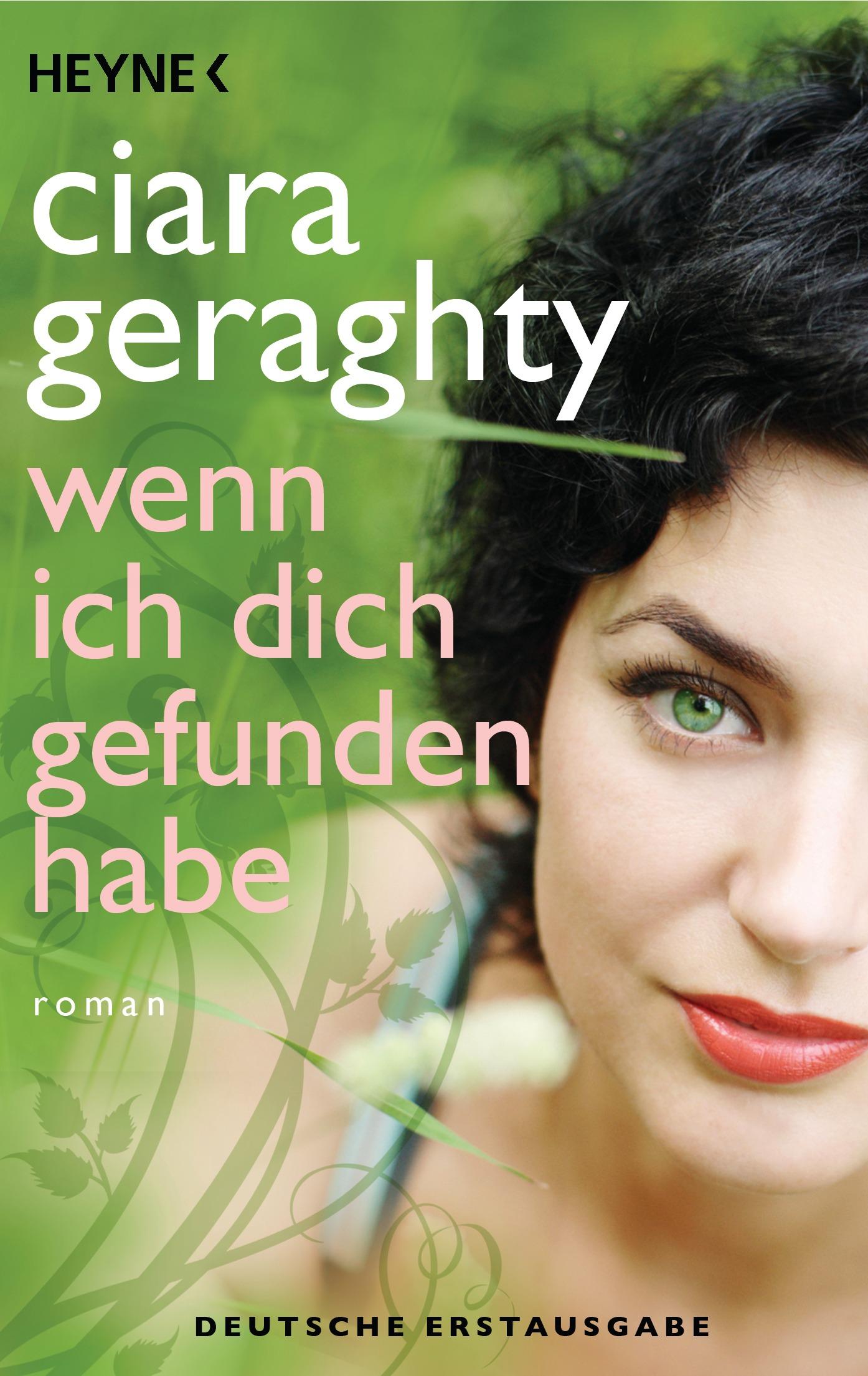 Wenn ich dich gefunden habe: Roman - Geraghty, Ciara