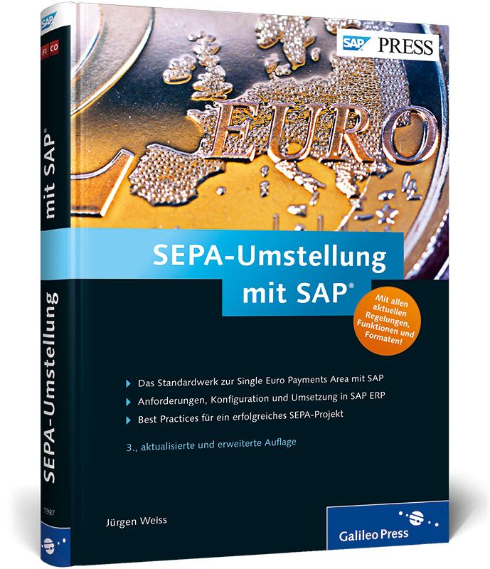 SEPA-Umstellung mit SAP: Das Standardwerk für e...