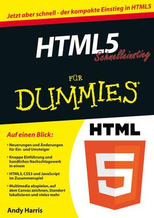 HTML5 Schnelleinstieg für Dummies (Fur Dummies)...