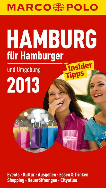 MARCO POLO Stadtführer Hamburg für Hamburger 20...