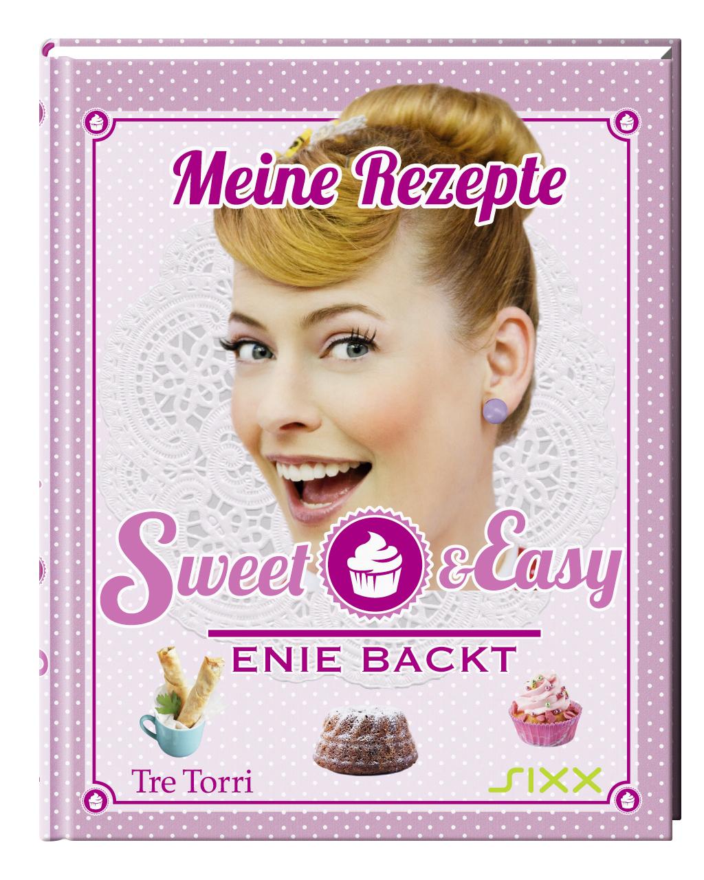 Sweet & Easy: Enie backt - Ralf Frenzel (Hrsg.)