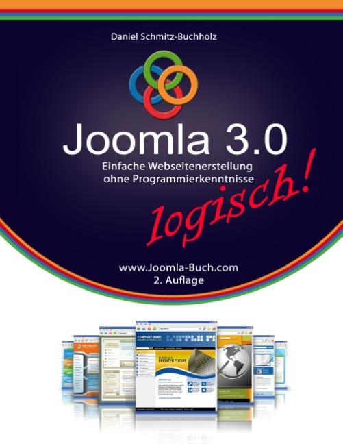 Joomla 3.0 logisch!: Einfache Webseitenerstellu...