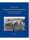 Jede Stunde dem Schicksal abgestohlen. Das Brieftagebuch der Magdalene Krippner vom Kriegsende in Bremen - Krippner, Magdalene