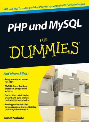 PHP 5.4 und MySQL 5.6 für Dummies (Fur Dummies)...