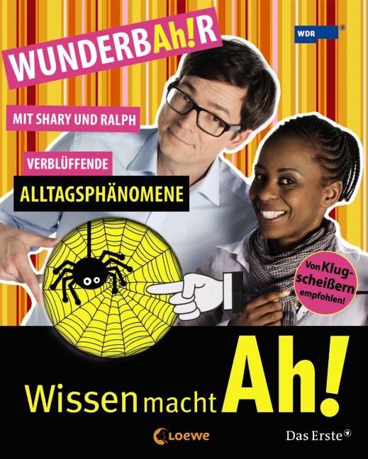 Wissen macht Ah! Band 4: WUNDERBAh!R - Verblüff...