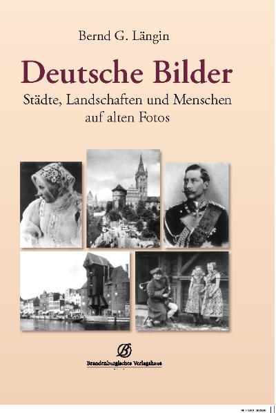 Deutsche Bilder: Städte, Landschaften und Mensc...