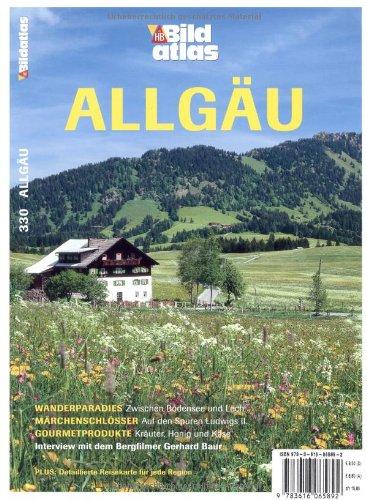 HB Bildatlas Allgäu: Zwischen Bodensee und Lech: Natur und genießen. Auf den Spuren König Ludwigs II. 2000 Jahre Wellness - Katja Kreder (Fotograf)