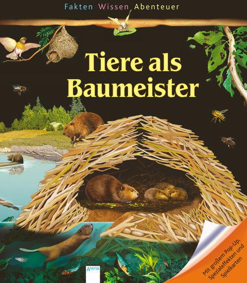 Tiere als Baumeister