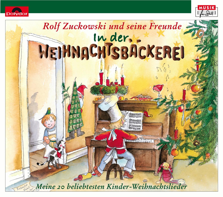 Rolf Zuckowski und seine Freunde - In der Weihnachtsbäckerei [2 CDs]