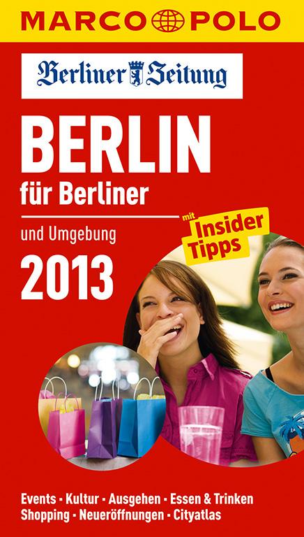 MARCO POLO Stadtführer Berlin für Berliner 2013...