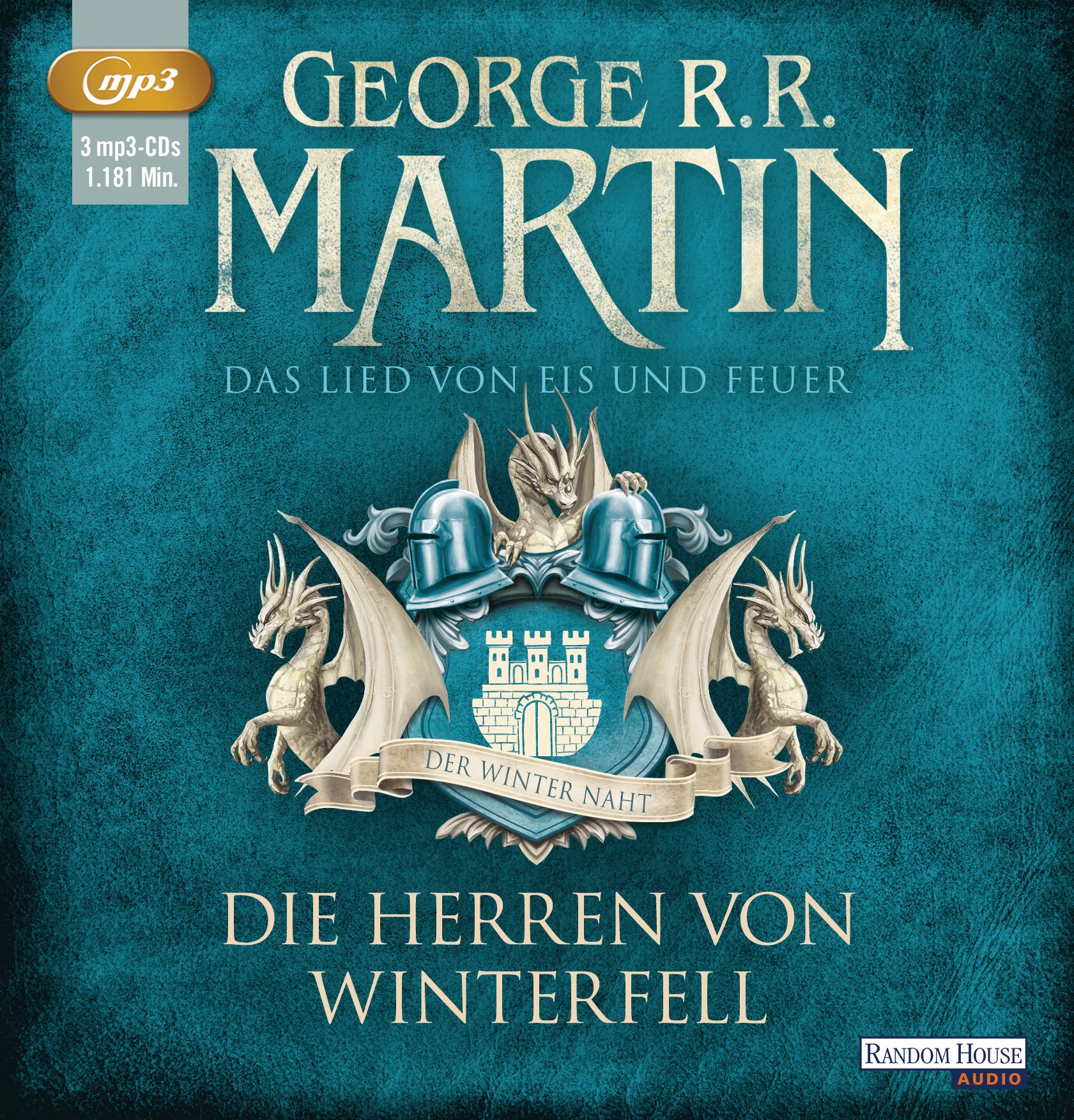Das Lied von Eis und Feuer - Band 1: Die Herren von Winterfell - George R.R. Martin [Hörbuch, 3 CDs]