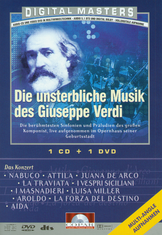 Verdi, Giuseppe - Die unsterbliche Musik des Gi...