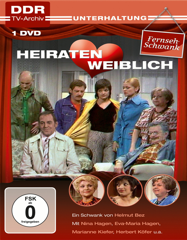 Heiraten weiblich - DDR TV-Archiv