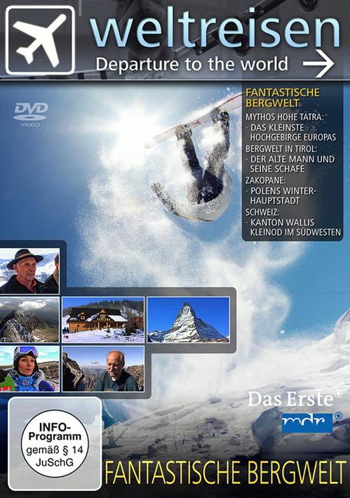 Weltreisen - Fantastische Bergwelt