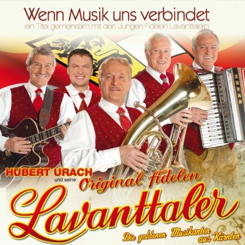 Urach,Hubert U.S.Lavanttaler - Wenn Musik uns v...