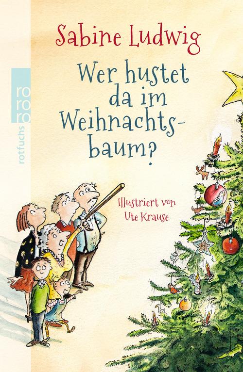Wer hustet da im Weihnachtsbaum? - Ludwig, Sabine