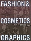 Fashion & Cosmetic Graphics. An International C...