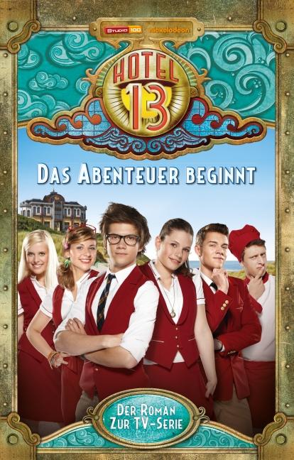 Hotel 13 Band 01 (TV-Roman)