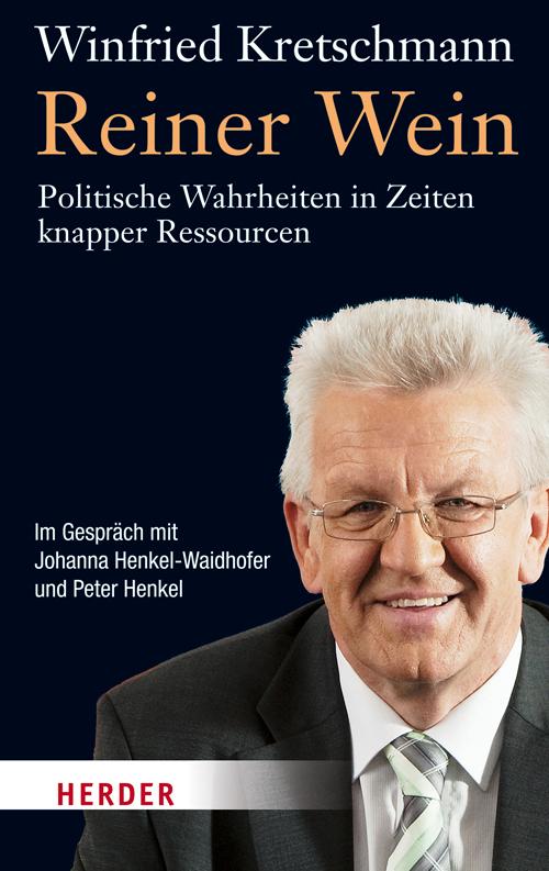 Reiner Wein: Politische Wahrheiten in Zeiten kn...
