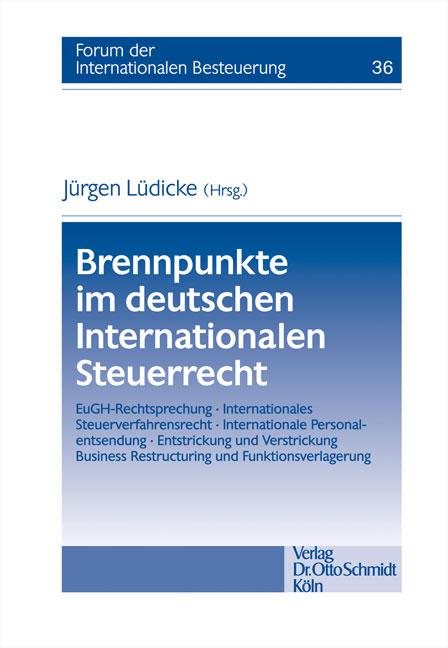 Brennpunkte im deutschen Internationalen Steuer...