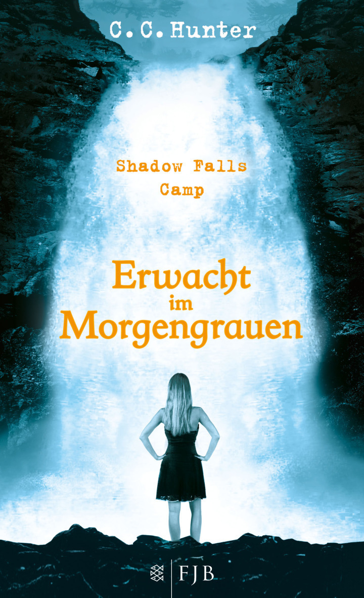Shadow Falls Camp: Band 2 - Erwacht im Morgengrauen - C.C. Hunter [Broschiert]
