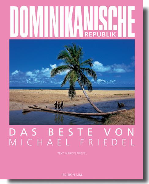 Dominikanische Republik. Das Beste von Michael ...