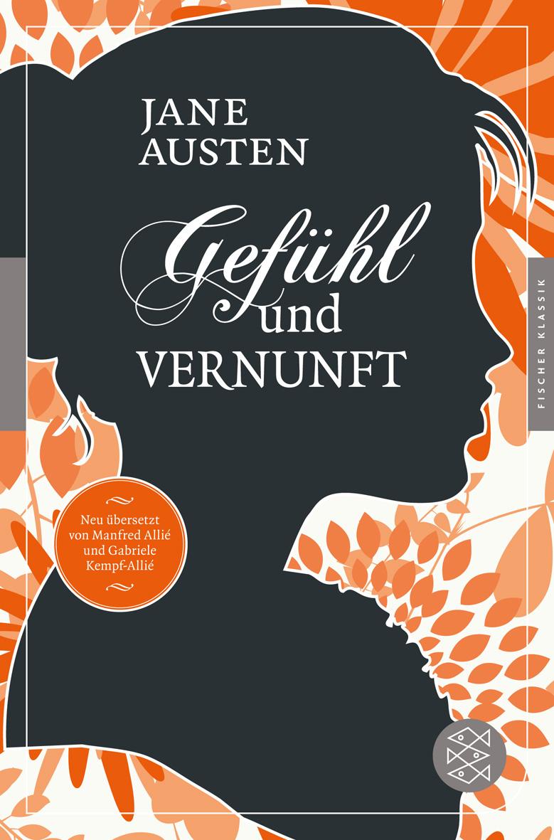 Gefühl und Vernunft: Roman - Austen, Jane