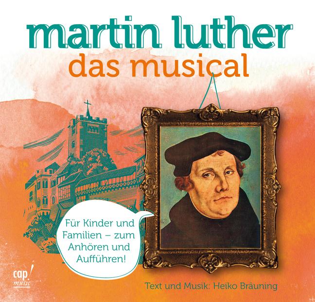 Heiko Bräuning - Martin Luther (CD) Das Musical