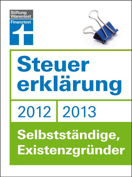 Steuererklärung 2012/2013 - Selbstständige, Exi...