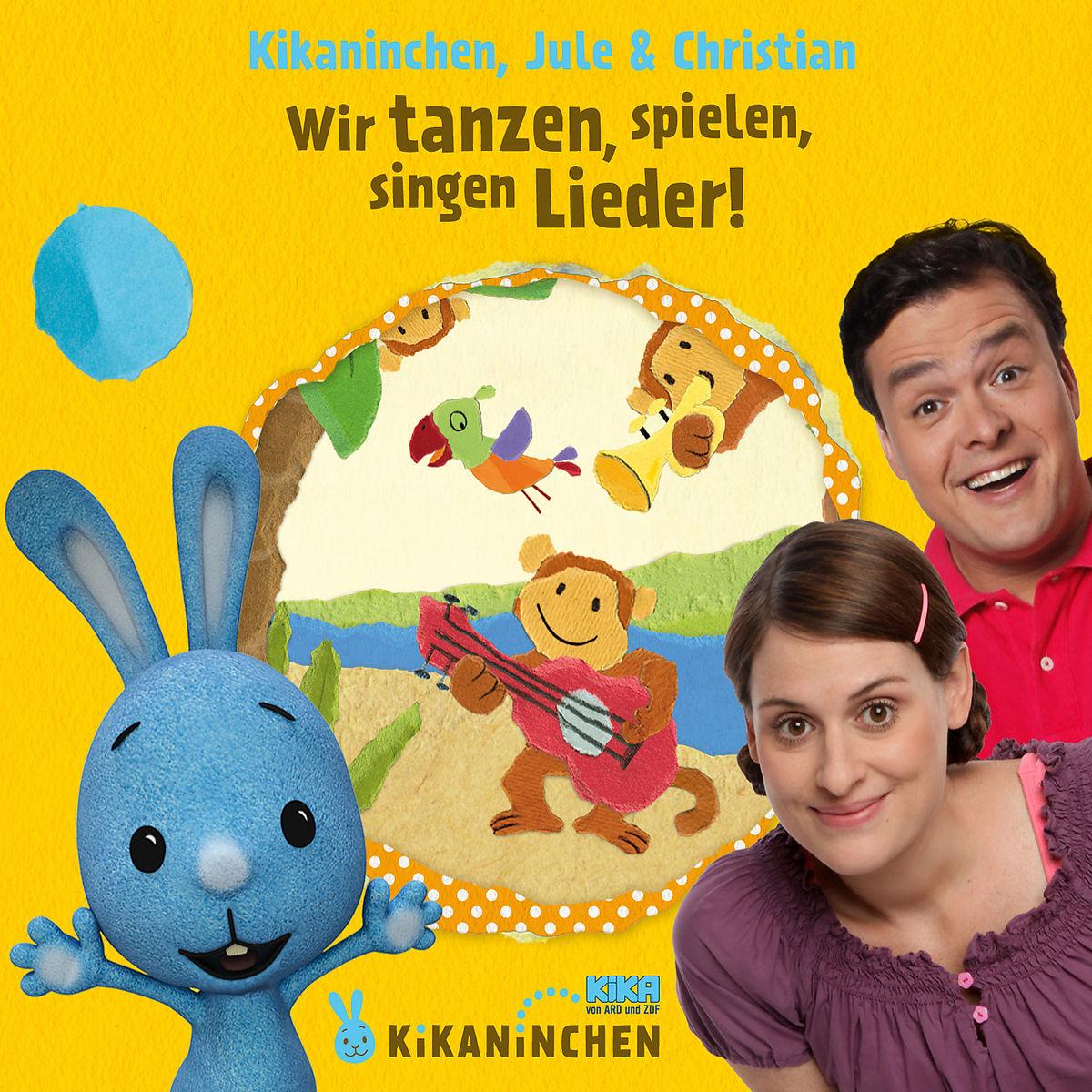 Kikaninchen,Jule & Christian - Wir Tanzen,Spielen,Singen Lieder! das 2.Album