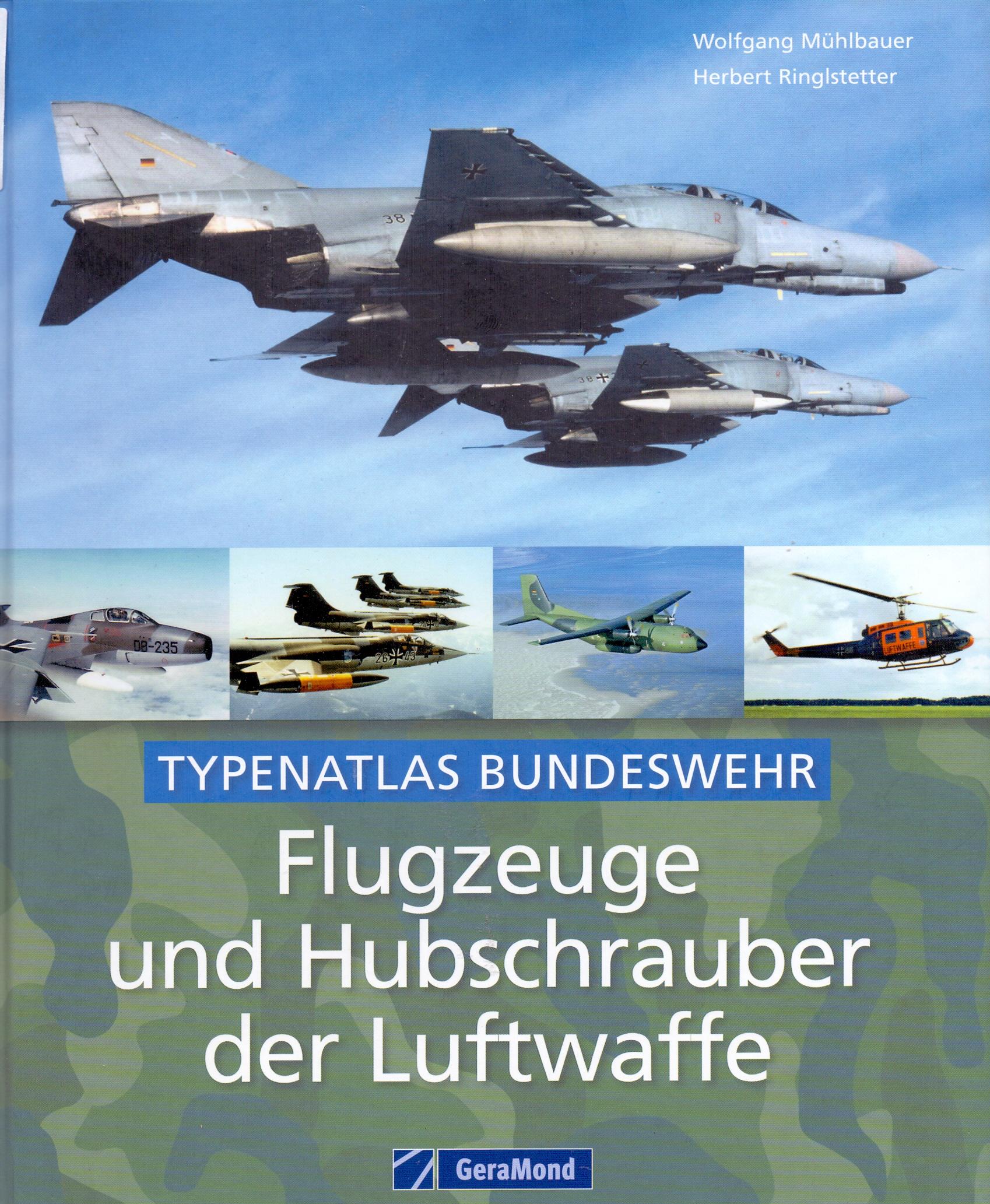 Flugzeuge und Hubschrauber der Luftwaffe: Typen...