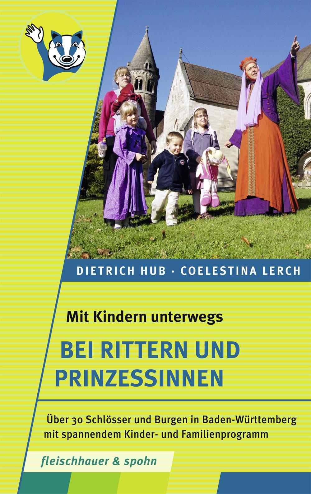 Mit Kinder unterwegs - bei Rittern und Prinzess...