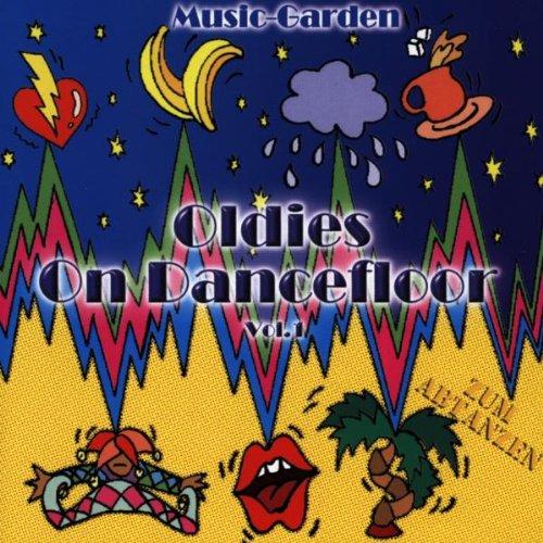 Music-Garden - Oldies on Dancefloor Vol.1