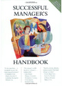 Successful Manager's Handbook: Develop Yourself Coach Others - Susan H. Gebelein, et al. [Paperback]