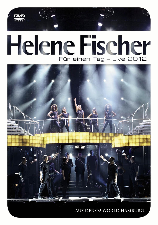Helene Fischer: Für einen Tag - Live 2012