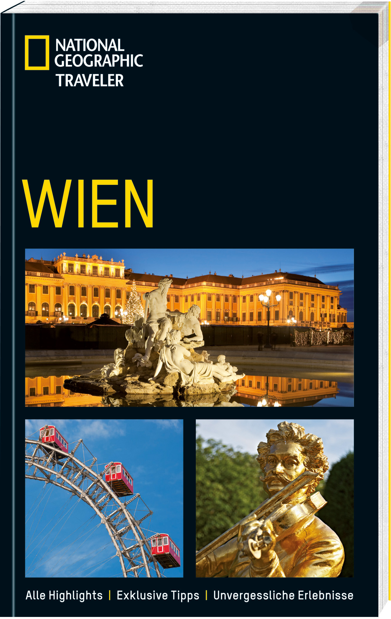 Wien: Alle Highlights / Exklusive Tipps / Unvergessliche Erlebnisse - Woods, Sarah