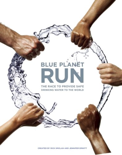 Blue Planet Run: The Race to Provide Safe Drinking Water to the World - Paul Hawken [Hardcover]