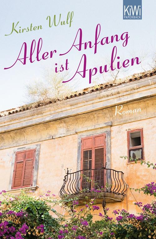 Aller Anfang ist Apulien - Kirsten Wulf [Tasche...