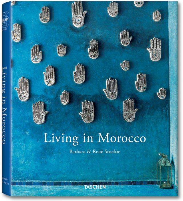 Living in Morocco - Barbara Stoeltie, Rene Stoe...