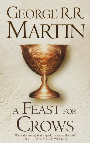 A Song of Ice and Fire - Book 4: A Feast for Crows - George R. R. Martin [Hardcover]