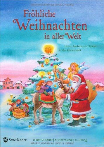 Fröhliche Weihnachten in aller Welt: Lesen, Bas...