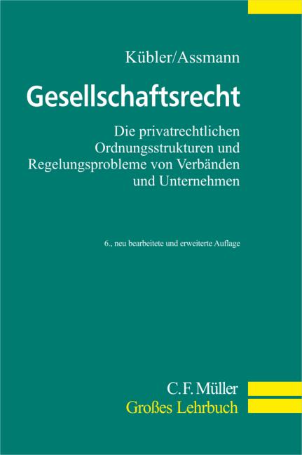 Gesellschaftsrecht: Die privatrechtlichen Ordnu...